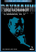 Sergei Rachmaninoff: 12 Romances, Op. 21 - for medium low voice