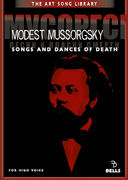 Modest Mussorgsky: Songs and Dances of Death - for high voice